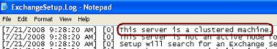 FIGURE B.13 - ExchangeSetup.Log file showing Cluster Message in Exchange Server 2007